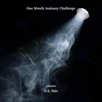 One Month Jealousy Challenge