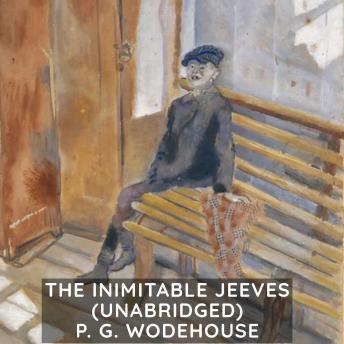 The Inimitable Jeeves (Unabridged)