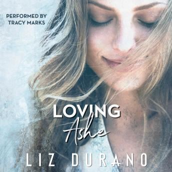 Download Loving Ashe: An Accidental Celebrity Romance by Liz Durano