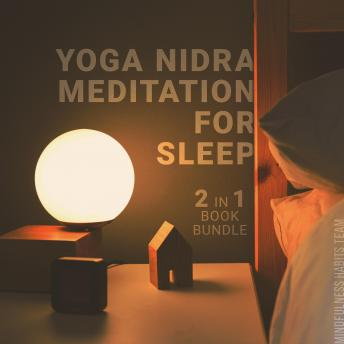 Yoga Nidra Meditation for Sleep: 2 in 1 Book Bundle: Guided Bedtime Meditations for Kids and Parents, Mindfulness Habits Team