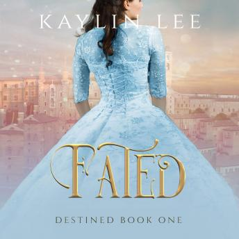 Fated: Cinderella's Story, Kaylin Lee