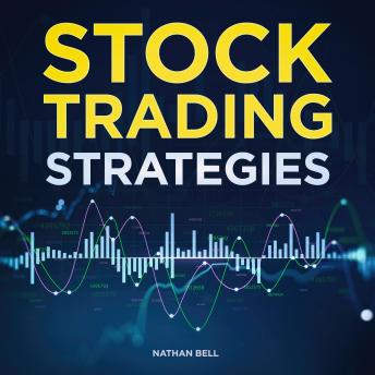 Stock Trading Strategies, Nathan Bell