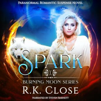 Spark: Firefighter Shifter Suspense, R.K. Close