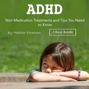 ADHD: Non-Medication Treatments and Tips You Need to Know