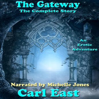 Gateway, The - The Complete Story