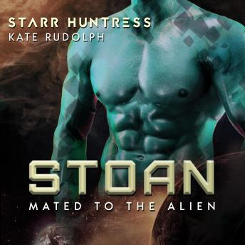 Stoan: Fated Mate Alien Romance