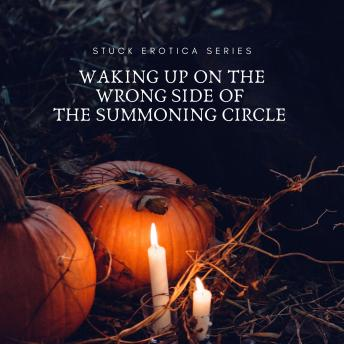 Waking Up on the Wrong Side of the Summoning Circle, A.D. Renaline