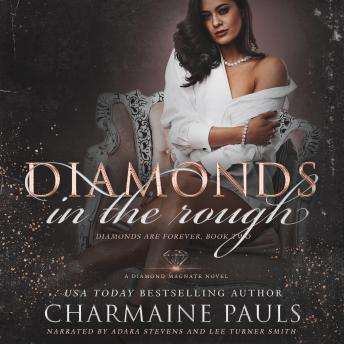 Diamonds in the Rough: A Diamond Magnate Novel