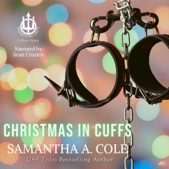 Christmas in Cuffs: A Trident Security Short Story, Audio book by Samantha A. Cole