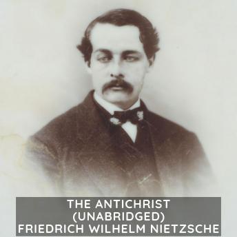 The Antichrist (Unabridged)