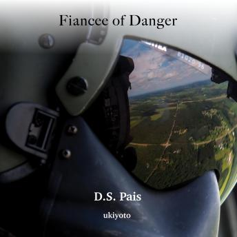 Download Fiancee of Danger by D.S. Pais