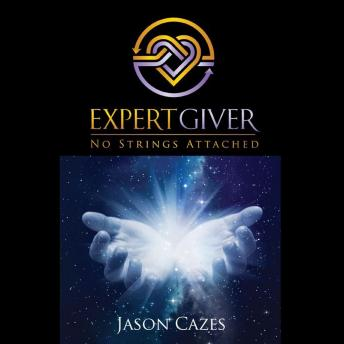 Download Expert Giver: No Strings Attached by Jason Cazes