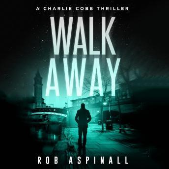 Walk Away: Vigilante Justice Action Thriller