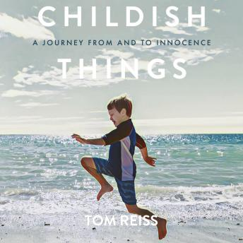 Childish Things: A journey from and to innocence