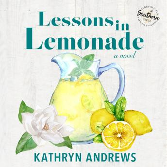 Lessons in Lemonade: Starving for Southern, Book 3