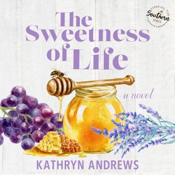 The Sweetness of Life: Starving for Southern, Book 1