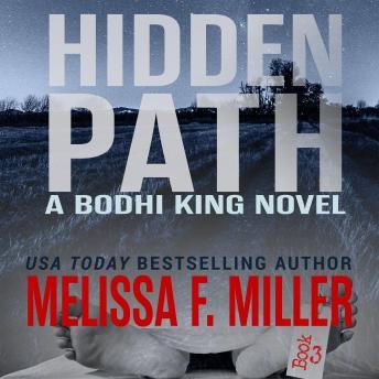 Hidden Path: A Bodhi King Novel