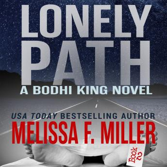 Lonely Path: A Bodhi King Novel