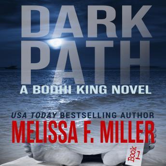 Dark Path: A Bodhi King Novel