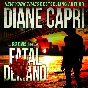 Fatal Demand: A Jess Kimball Thriller, Book 2