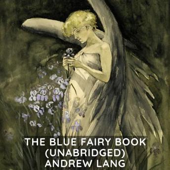 The Blue Fairy Book (Unabridged)