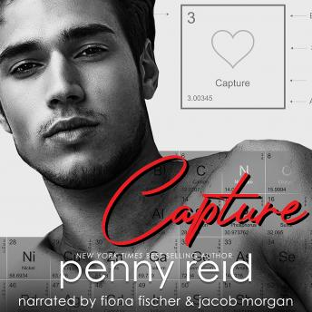 CAPTURE: Second Chance New Adult Romance, Penny Reid