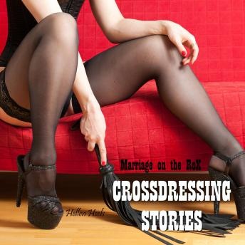 Crossdressing Stories: Marriage on the Rox