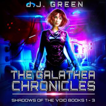 The Galathea Chronicles: Shadows of the Void Books 1 - 3