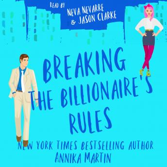 Breaking the Billionaire's Rules: A laugh-out-loud romantic comedy