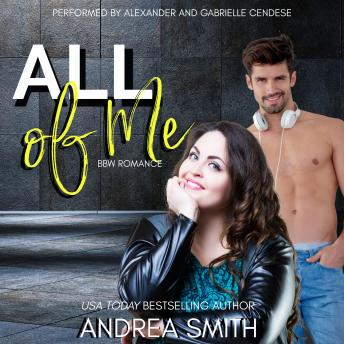All of Me: A BBW Romance