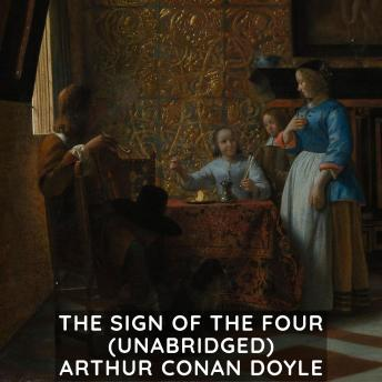 The Sign of the Four (Unabridged)