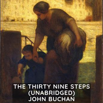 The Thirty-Nine Steps (Unabridged)