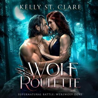 Wolf Roulette: Supernatural Battle