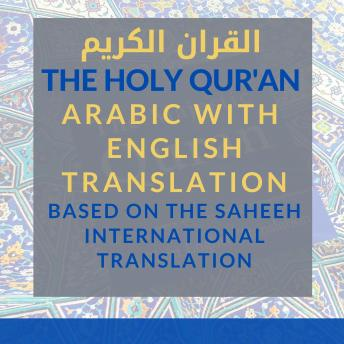The Holy Qur'an [Arabic with English Translation]: Vol 2: Chapters 10 - 29 [Saheeh International Translation]