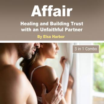 Affair: Healing and Building Trust with an Unfaithful Partner sample.