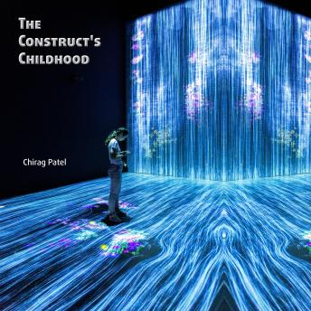Construct's Childhood: The Troubled Training of the First Posthuman (2048-2059) sample.