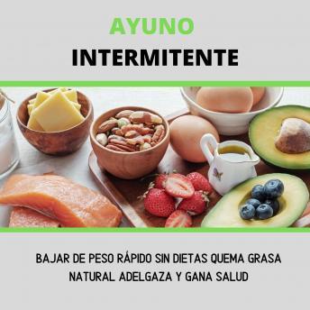 Ayuno Intermitente, Bajar De Peso Rapido Sin Dietas, Quema Grasa ...