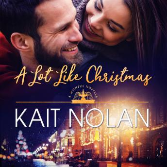 A Lot Like Christmas: A Small Town Southern Romance