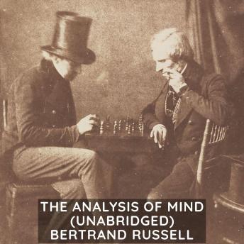 The Analysis of Mind (Unabridged)