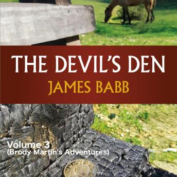 Devil's Den, The: Volume 3 (Brody Martin's Adventures)