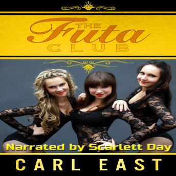 Futa Club, Carl East