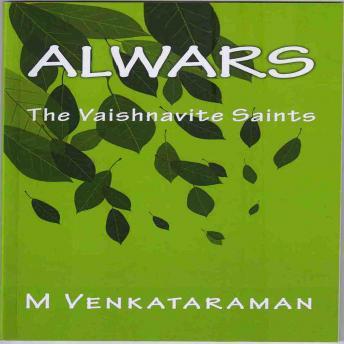 Alwars: The Vaishnavite Saints