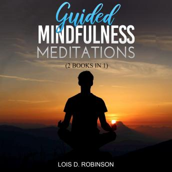 Guided Mindfulness Meditation: 2 books in 1
