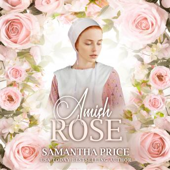 Download Amish Rose: Amish Romance Novel by Samantha Price