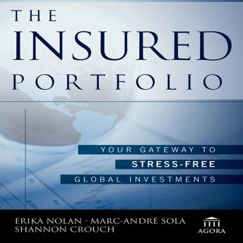 The Insured Portfolio: Your Gateway to Stress-Free Global Investments