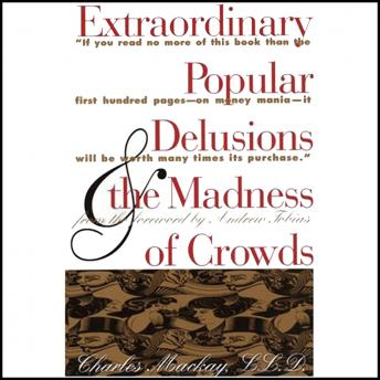 Extraordinary Popular Delusions and the Madness of Crowds and Confusion de Confusiones