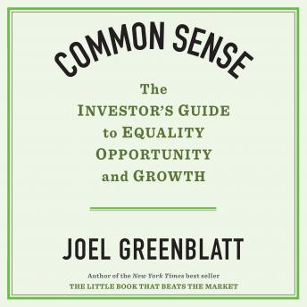 Common Sense: The Investor's Guide to Equality, Opportunity, and Growth sample.