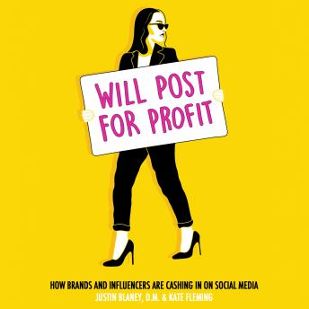 Will Post for Profit: How Brands and Influencers Are Cashing In on Social Media