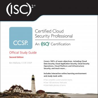 Download (ISC)2 CCSP Certified Cloud Security Professional Official Study Guide: 2nd Edition by Ben Malisow