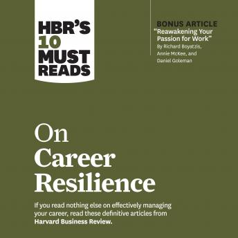 HBR's 10 Must Reads on Career Resilience
